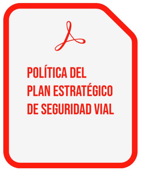 POLITICA PLAN DE SEGURIDAD VIAL